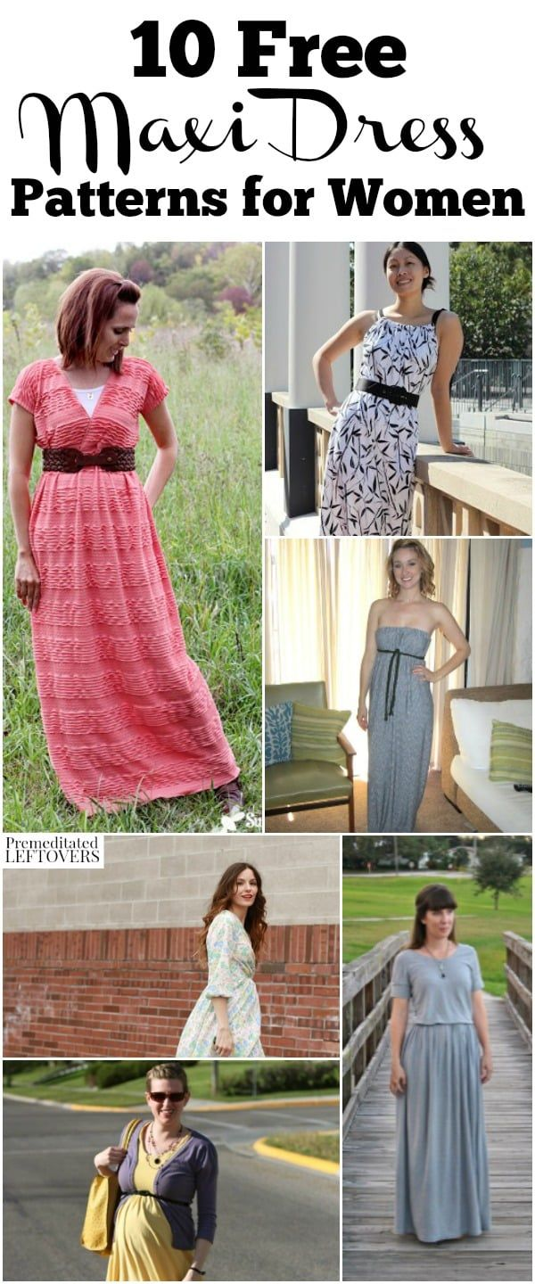 10 Free Maxi Dress Patterns including easy maxi dress sewing patterns, maxi dress patterns using knit sheets, and maternity maxi dress patterns. DIY Fashion tutorial. Easy outfit idea for women.