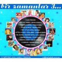 Bir Zamanlar 3 / En İyileriyle Karma Türkçe Pop - Orijinal Plak Kayıtları