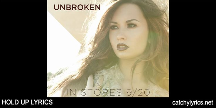 Hold Up Lyrics: This is the lovely English song lyrics that is sung by Demi Lovato and it is sung on the album Unbroken. The [Read More...]