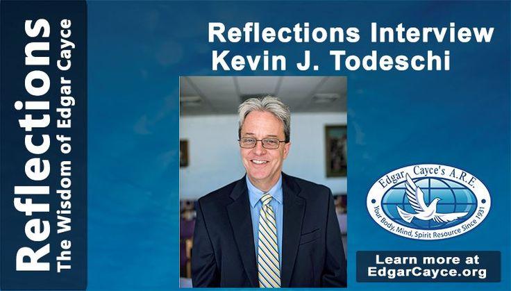 Kevin J. Todeschi | Edgar Cayce's A.R.E.