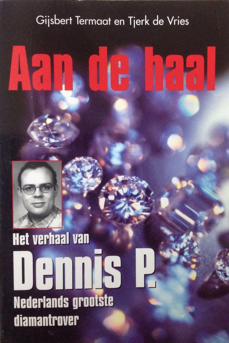 Aan de haal, het verhaal van Dennis P.