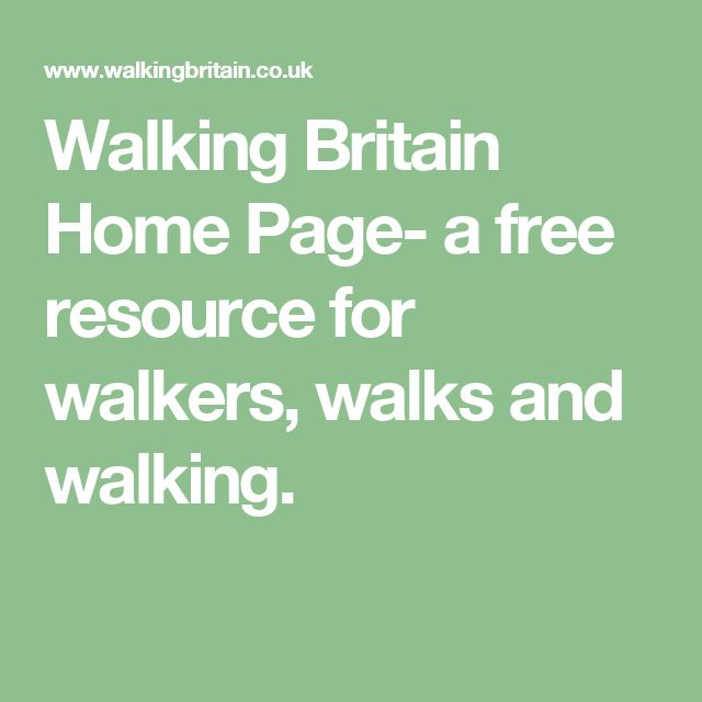 Walking Britain Home Page- a free resource for walkers, walks and walking.