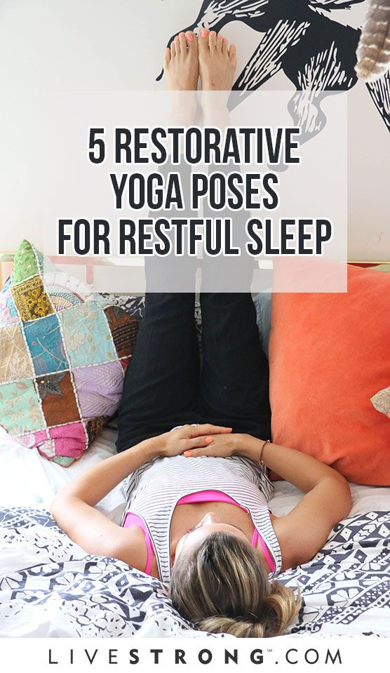 Get more -- and better -- zzz's with 5 restorative yoga poses.