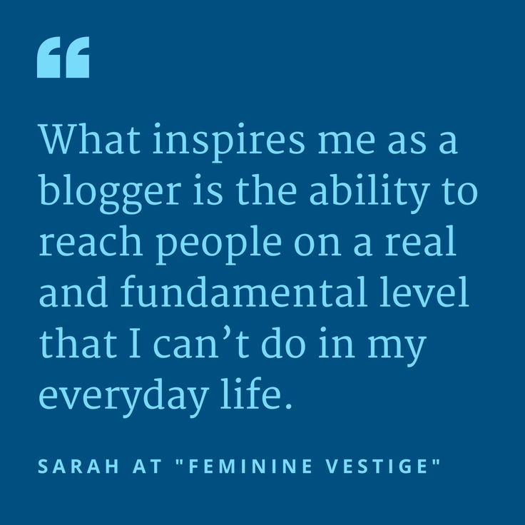 """I write because…"" Six bloggers tell us what inspires and motivates them to press publish."