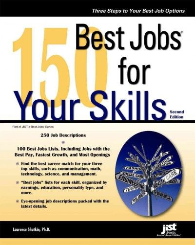 Elegant 150 Best Jobs For Your Skills By Laurence Shatkin // With 100 Best Jobs  Lists And 250 Job Descriptions, 150 Best Jobs For Your Skills, Ed Helps  Readers ...