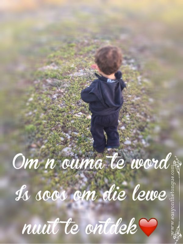 Om 'n ouma te word...../Grandchildren....lifes second change #ouma #kleinkinders #quote