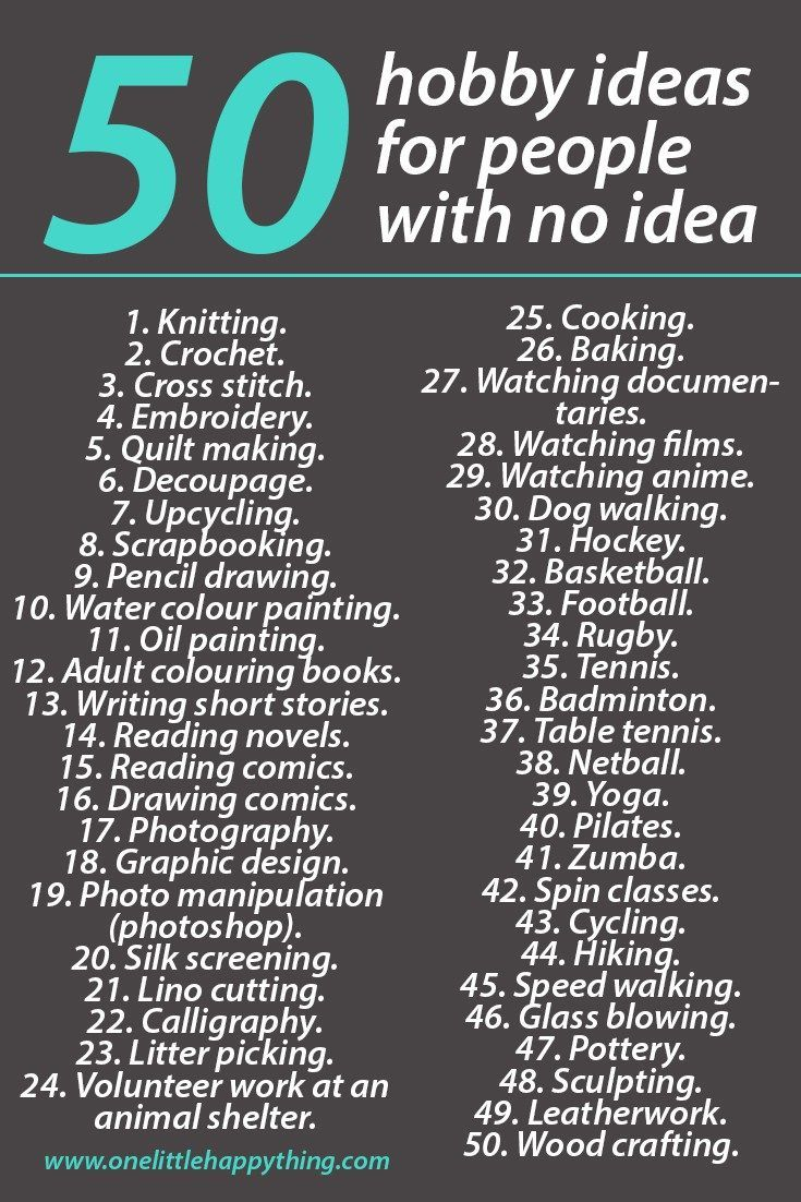 List Of 50 Hobby Ideas For People With No Idea - Hobby  -6811