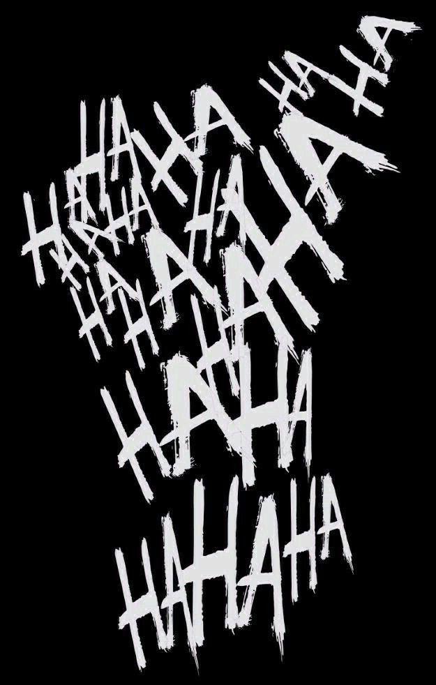 Hahahahah In 2020 Joker Tattoo Design Joker Wallpapers Joker Poster