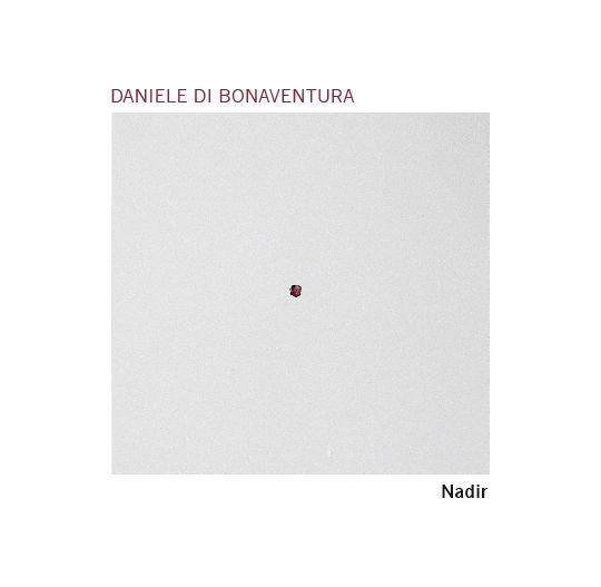 Tuk Music - Cover Graphics for CD - Nadir - Daniele di Bonaventura