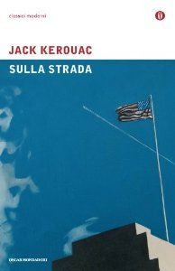 Amazon.it: Sulla strada - Jack Kerouac - Libri