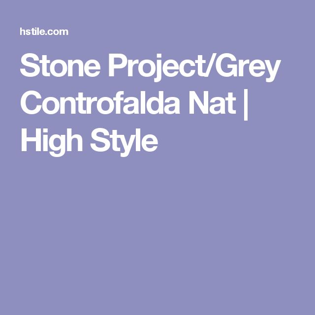 Stone Project/Grey Controfalda Nat | High Style