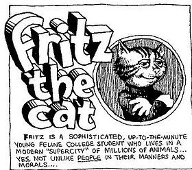 Fritz the Cat -- His 1972 film was the first animated feature film to receive an X rating in the United States.