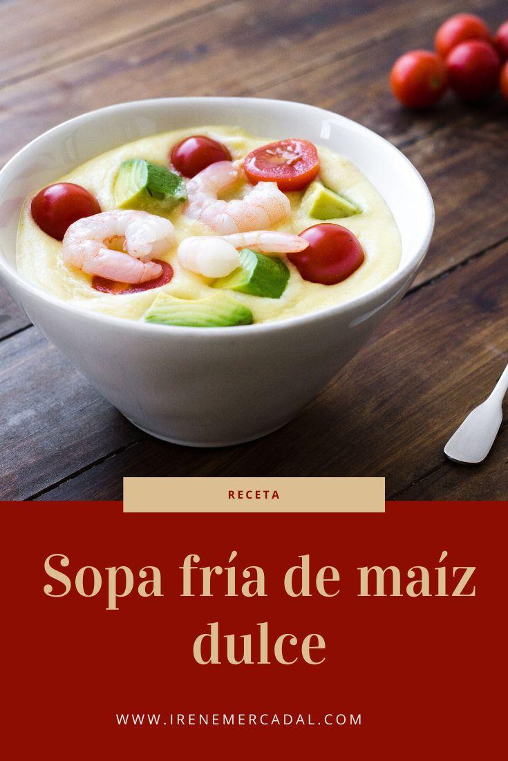 Esta sopa fría de maíz es deliciosa y refrescante, perfecta para días calurosos. Para ver como prepararla entra aquí.  #sopafria #recetafacil #sopamaiz Irene, Fruit Salad, Cantaloupe, Cereal, Oatmeal, Breakfast, Mini, Blog, Gourmet