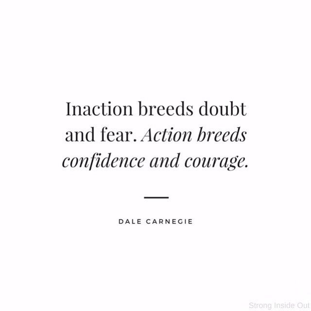 Take action today even if it's one small thing. Plant the seed of confidence and courage now then water it just a little bit every day. Every action makes the next action that much less intimidating. #inspiration