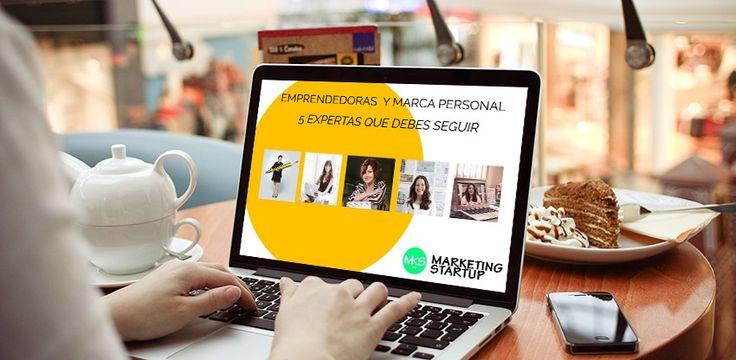Mujeres emprendedoras expertas en comunicación, marketing y marca personal que debes seguir