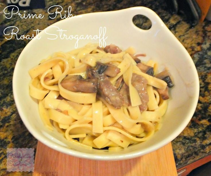 The Art of Random Willy-Nillyness: Prime Beef Stroganoff or how to use prime rib roast leftovers!