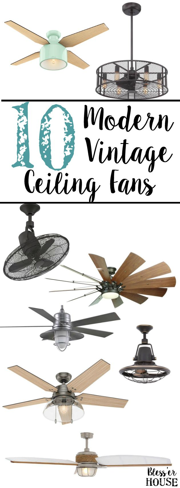 10 Modern Vintage Ceiling Fans | blesserhouse.com - A shopping guide for rustic / industrial / modern / vintage ceiling fans that won't break the bank. popular pin
