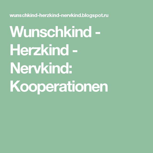 Wunschkind - Herzkind - Nervkind: Kooperationen