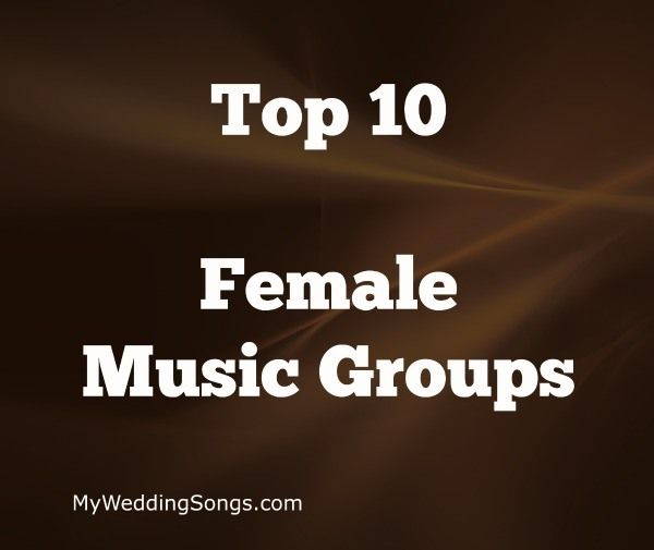 Top 10 Female Music Groups Of All Time There Were Many That Strengthened Women Power In Society Who Will Be Madonna Cher Britney