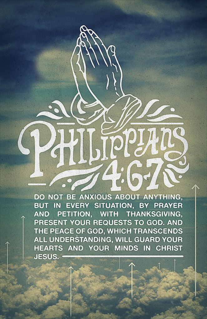 Philipians 4:6-7