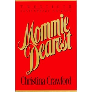 Mommy Dearest by Christina Crawford. Despite it's questionable claims, the book is a great read. I was moved to tears more than once.