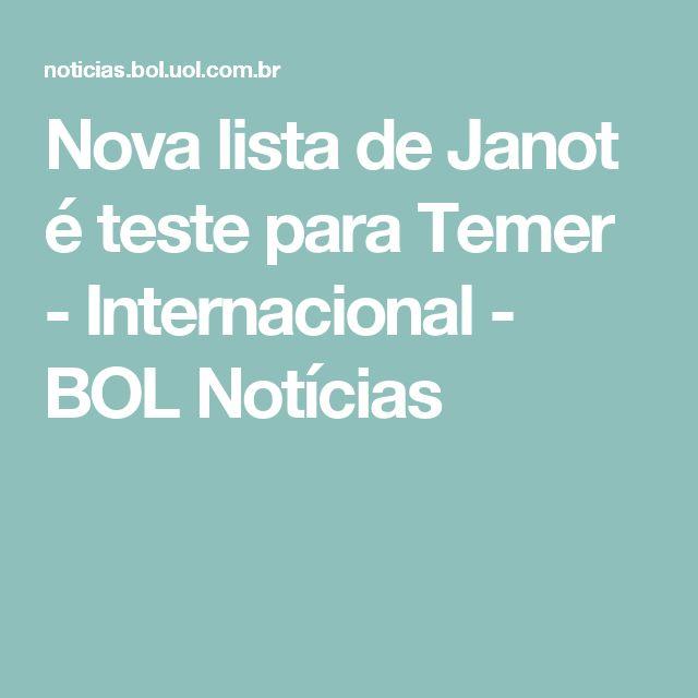 Nova lista de Janot é teste para Temer - Internacional - BOL Notícias