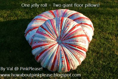 one jelly roll = two giant floor pillows
