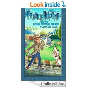 Book 2 in the Frankie Dupont Mysteries for ages 8-12