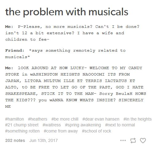 Hamilton, Heathers, In The Heights, 21 Chump Street, Be More Chill, Spring Awakening, Next to Normal, Something Rotten, School of Rock, Come From Away, Waitress, Dear Evan Hansen