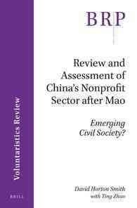 Review and Assessment of China's Nonprofit Sector After Mao: Emerging Civil Society?