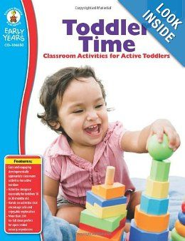 Toddler Time, Grade PK: Classroom Activities for Active Toddlers (Early Years): $10.78