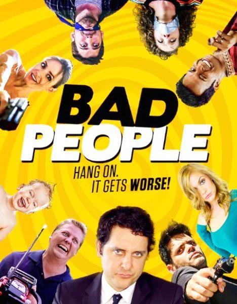 """Плохие люди / Bad People (2016/WEB-DL/WEB-DLRip)  Скетч-комеди возвращается. Если бы у """"Кей и Пил"""" и """"Клерков"""" был секс, то их детищем был бы """"Плохие люди"""". Забавный, черный, умный cкетч-комеди полный секса, насилия, грязной политики и славы шлюх. Фильм поднимет настроение и напомнит нам, что у всех нас есть темные стороны."""