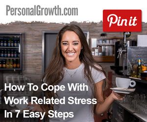 How To Cope With Work Related Stress In 7 Easy Steps