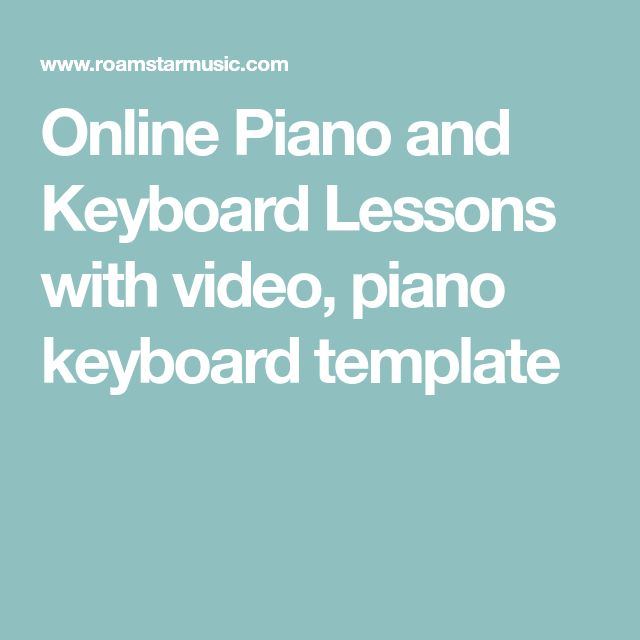 Online Piano and Keyboard Lessons with video, piano keyboard template