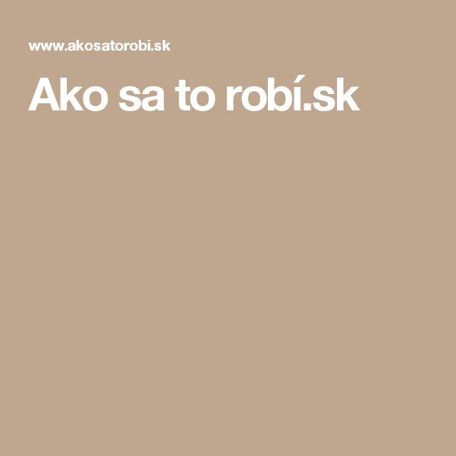 Ako sa to robí.sk