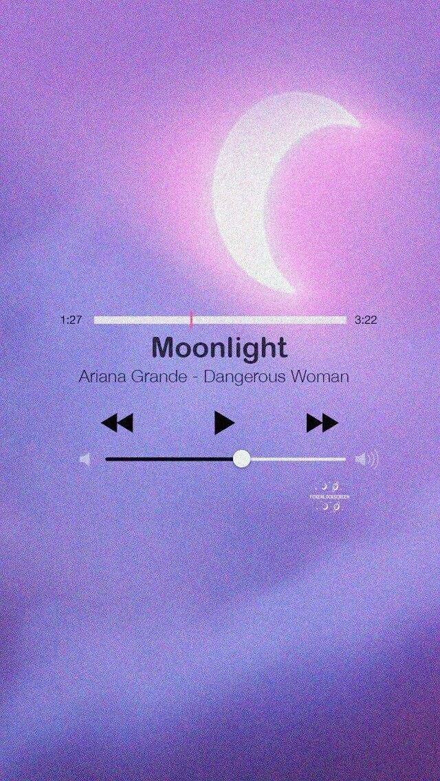 Ariana Grande Lyric Moonlight Lockscreen/Wallpaper