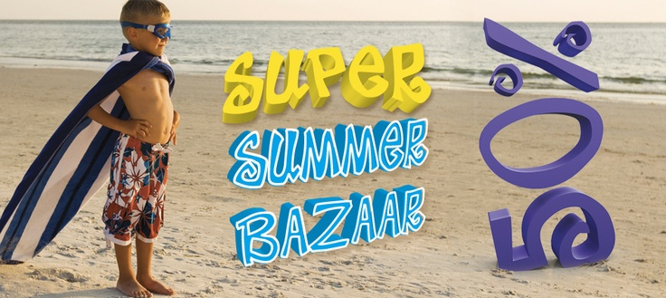 super summer bazaar