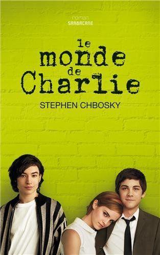 Le monde de Charlie - Stephen Chbosky, Blandine Longre - Livres
