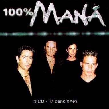 100% MANÁ | Maná 2002