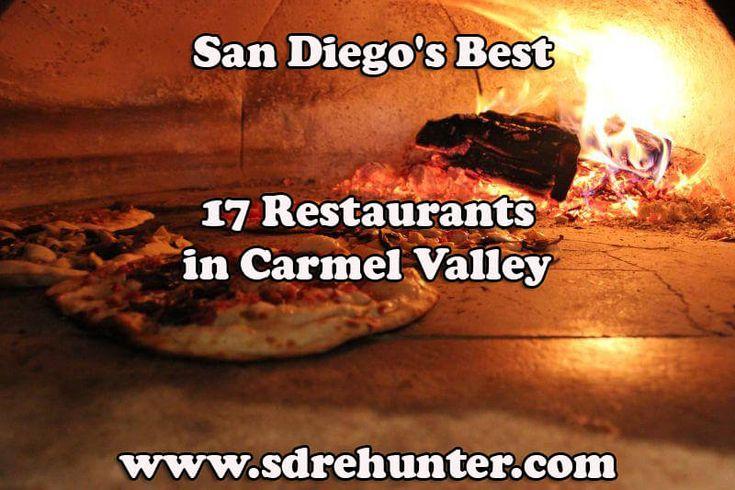✔️ [Blog Post] Carmel Valley San Diego's Best 17 Restaurants in 2017
