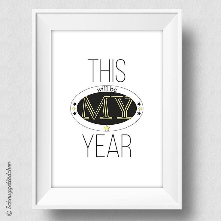This will be my year - Kunstdruck von Schnuggellaedchen, Dream - Do - Live Kunstdruck von Schnuggellaedchen, Typografie, Typo Print, Typography, Art Print, Typodruck, Druck, Dekoration, homestyle, Accessoires, Designerstück, Wandbild, schwarz, gelb