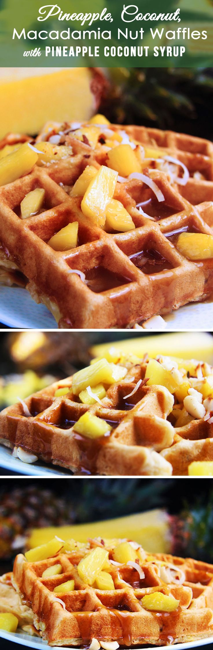 Pineapple, coconut and macadamia nuts sprinkled throughout coconut waffles batter with Pineapple Coconut Syrup - EVERY BIT AS DELICIOUS AS IT SOUNDS!   Carlsbad Cravings