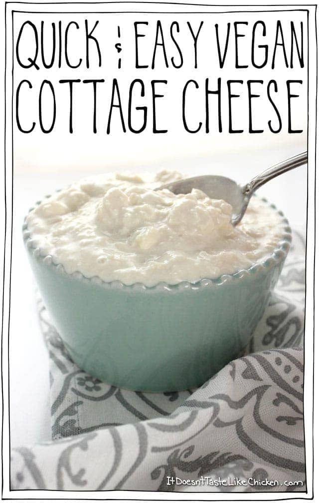 Quick Easy Vegan Cottage Cheese Recipe In 2020 Quick Easy Vegan Vegan Cottage Cheese Vegan Cheese Recipes