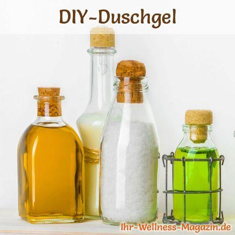 Duschgel selber machen - Duschgel Rezept für Duschgel ohne Chemie ...