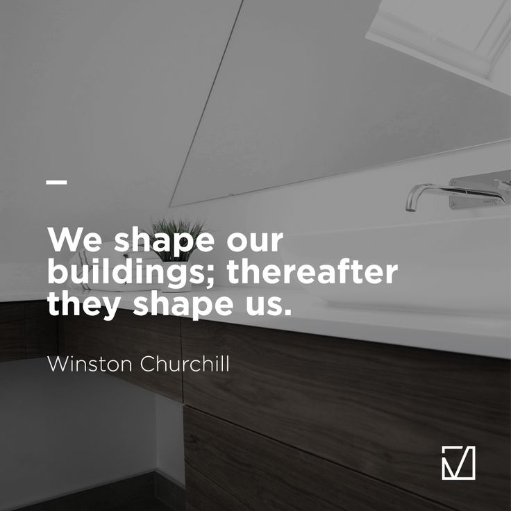 Quotes about Home. Winston Churchill. #quote #home #architecture #art #style #bathroom #qotd