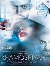 Khamoshiyan Full Movie Watch Online {Hindi}