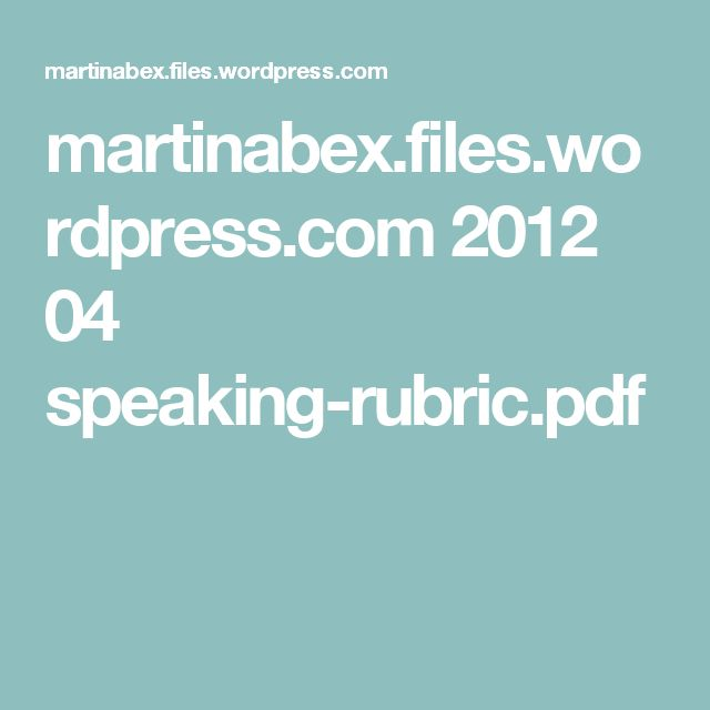 martinabex.files.wordpress.com 2012 04 speaking-rubric.pdf