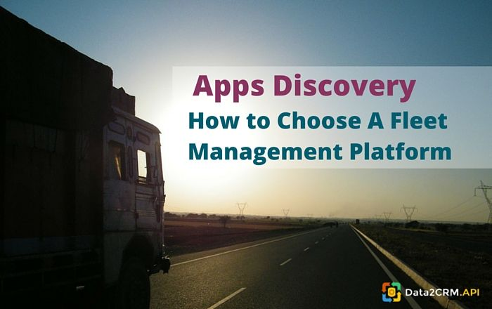 Apps Discovery: How to Choose A Fleet Management Platform