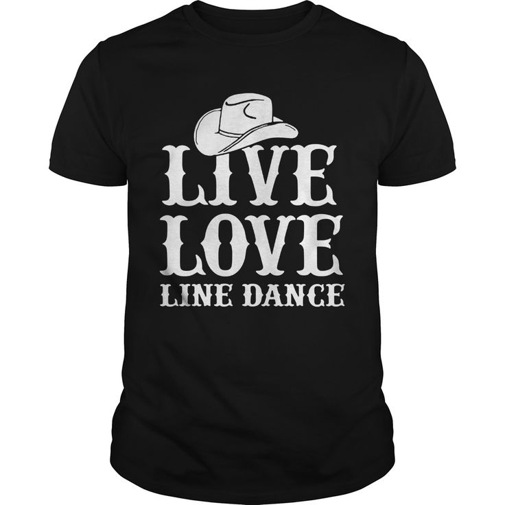 Live Love Line Dance. Funny, Cute, Clever Dance, Dancing Quotes, Sayings, T-Shirts, Hoodies, Tees, Coffee Mugs, Clothes, Gifts. #dance