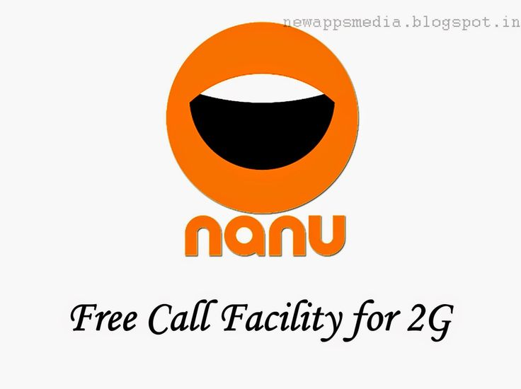 Nanu Free call facility for 2G network   http://newappsmedia.blogspot.com/2014/08/nanu-free-call-facility-for-2g-networks.html